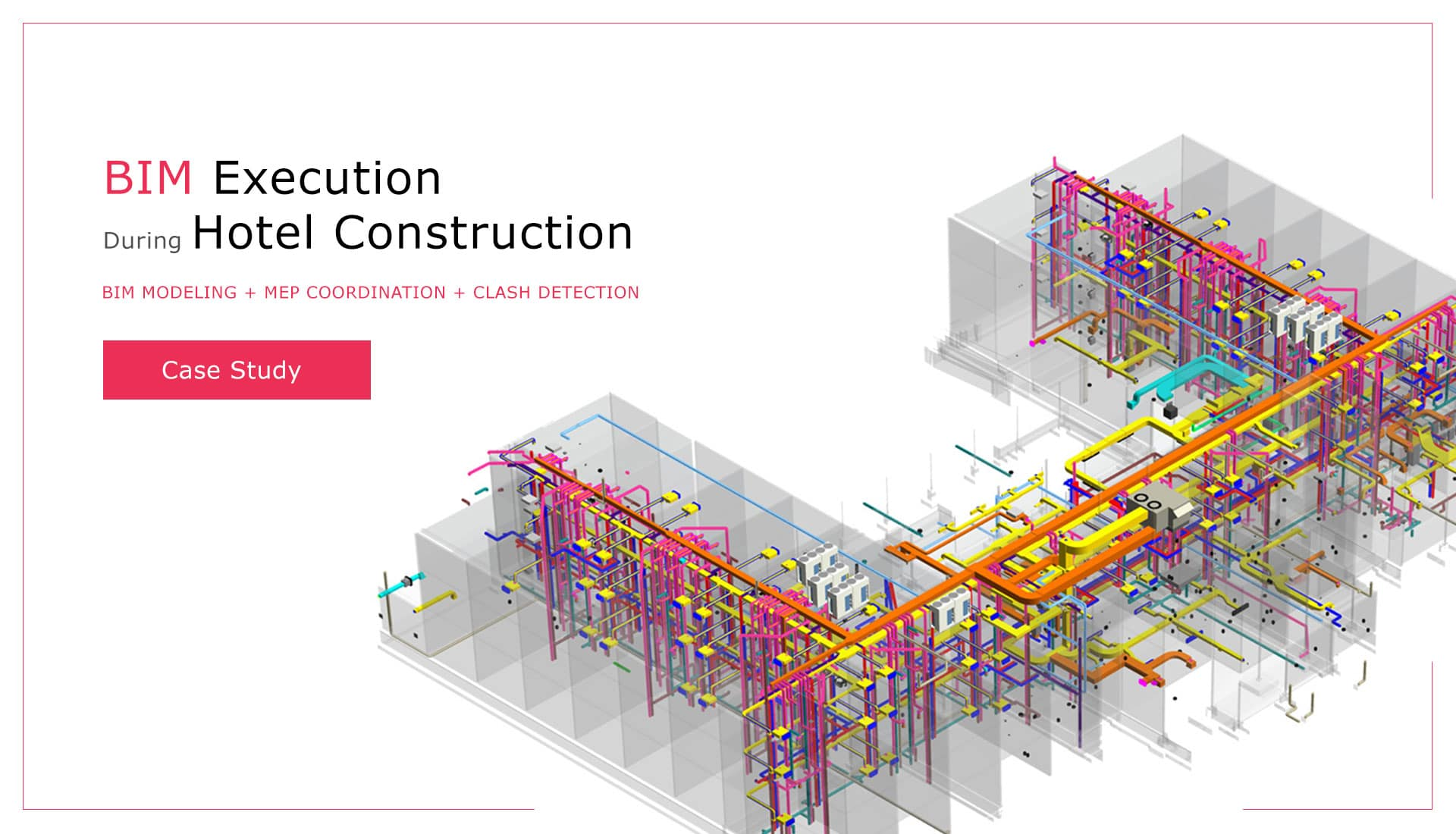 Case Study- BIM-Execution-During-Hotel-Construction