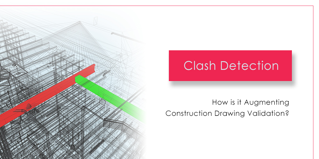 Clash detection during BIM- What is clash detection, How it is done and what are the benefits and future scope in construction