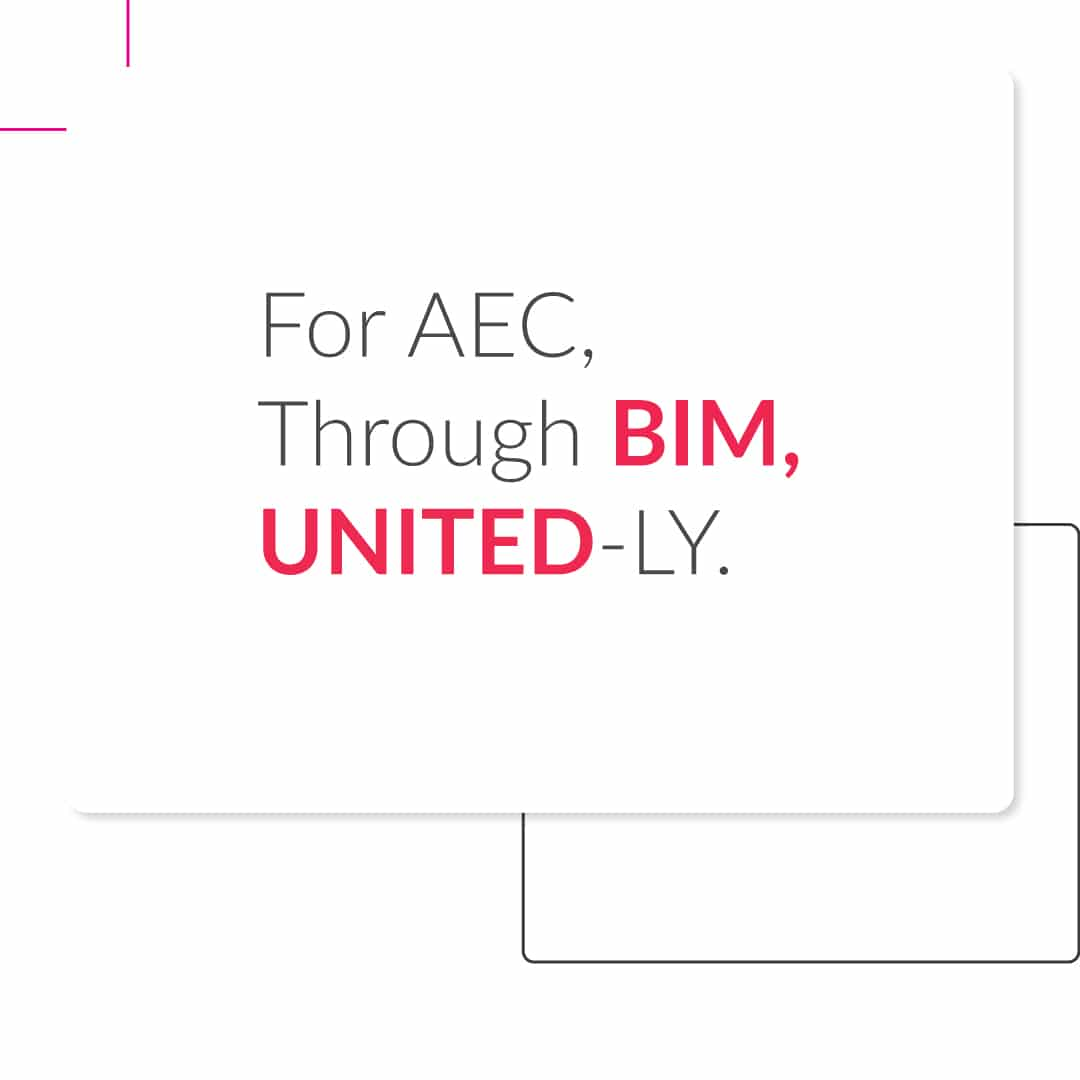 United-BIM Tagline_For AEC, Through BIM, UNITED-ly-BIM-modeling-Services