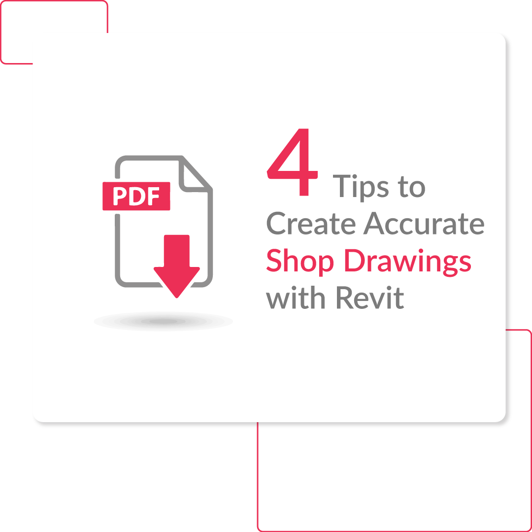 4-Tips-&-Techniques-to-Create-Accurate-Shop-Drawings-with-Revit--Free-PDF-Download
