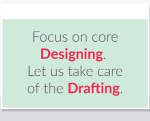 Drafting-outsourcing- Focus on core competency