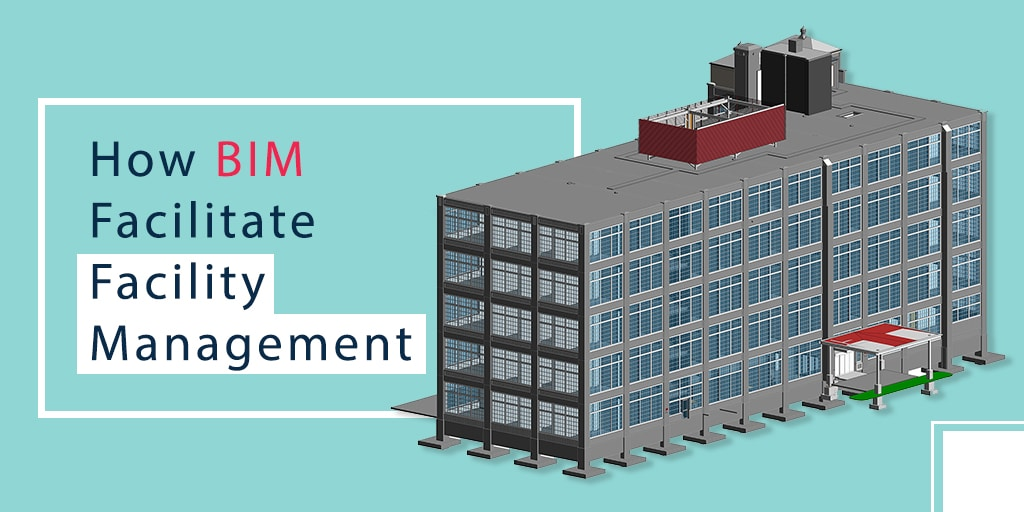 BIM-in-Facility-Management-How-It-Is-Facilitating-the-process