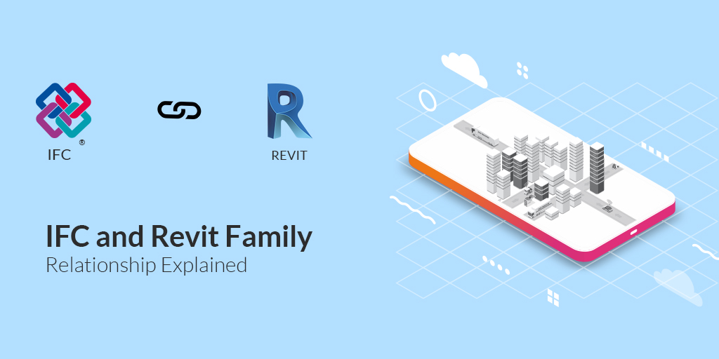 IFC & Revit Family Relationship Explained by United-BIM