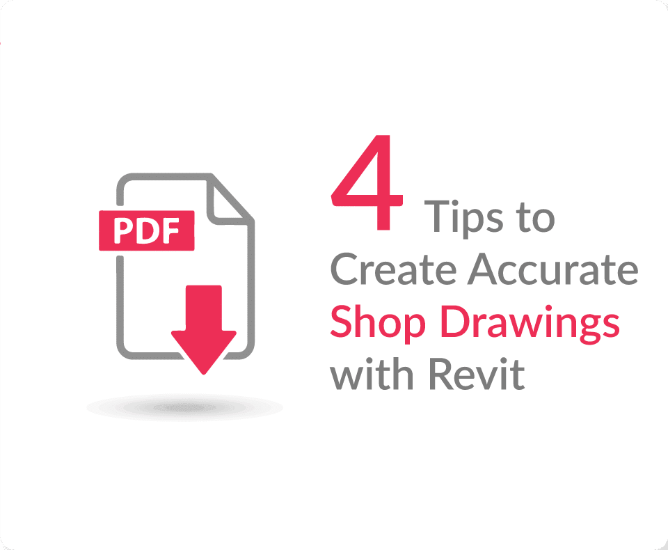 4-Tips-&-Techniques-to-Create-Accurate-Shop-Drawings-with-Revit--Blog-Downloadable-PDF-United-BIM