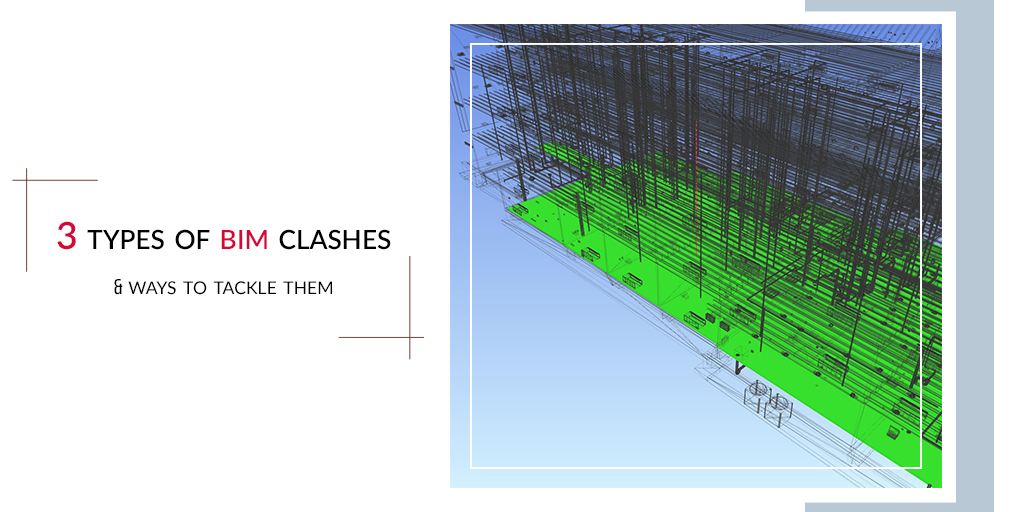 3 types of BIM clashes & ways to tackle them. by United-BIM.