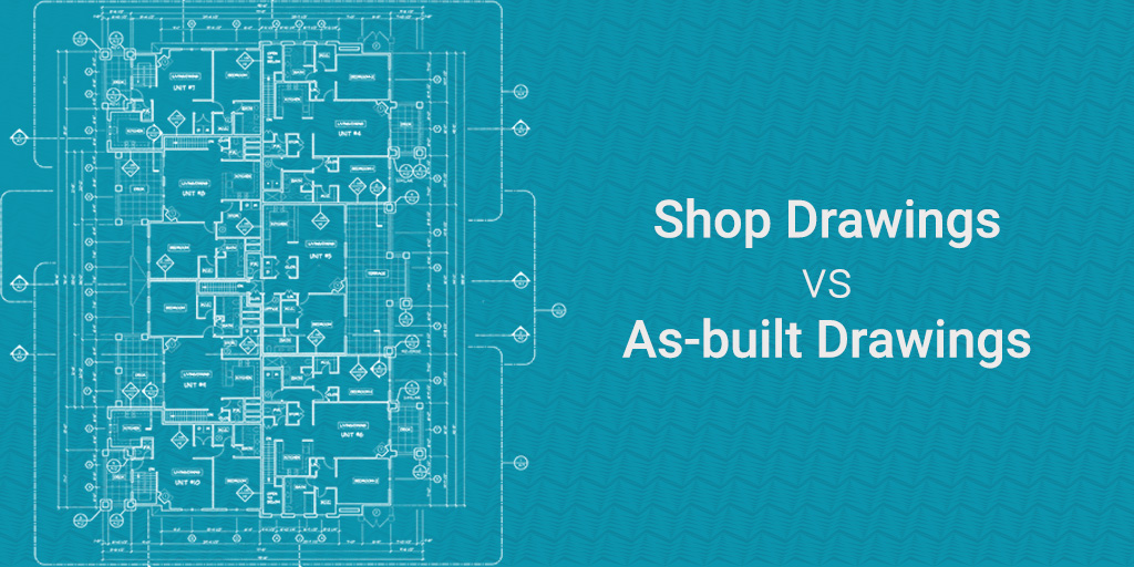 Difference between shop-drawing and As-built drawing_article by United-BIM