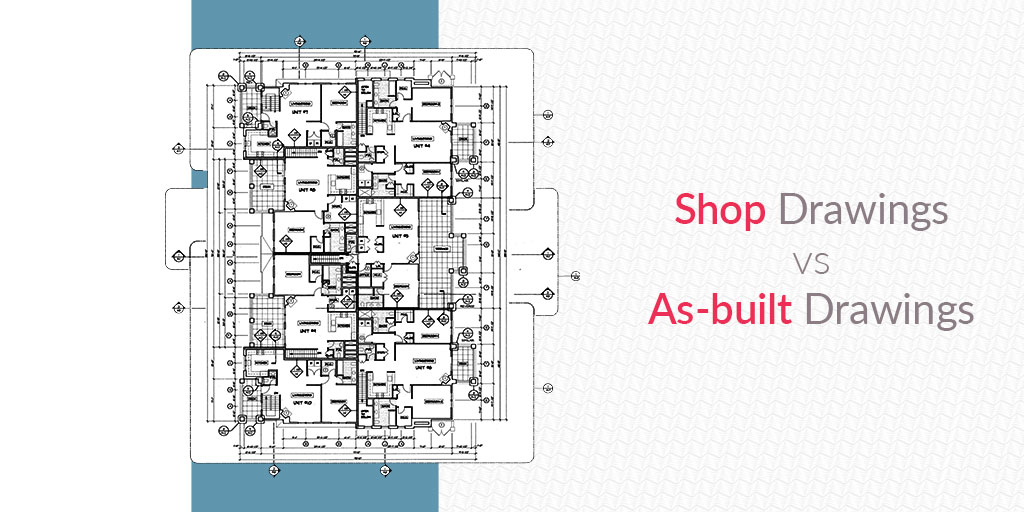 Shop-drawing-vs-as-built-drawing_by_ United-BIM