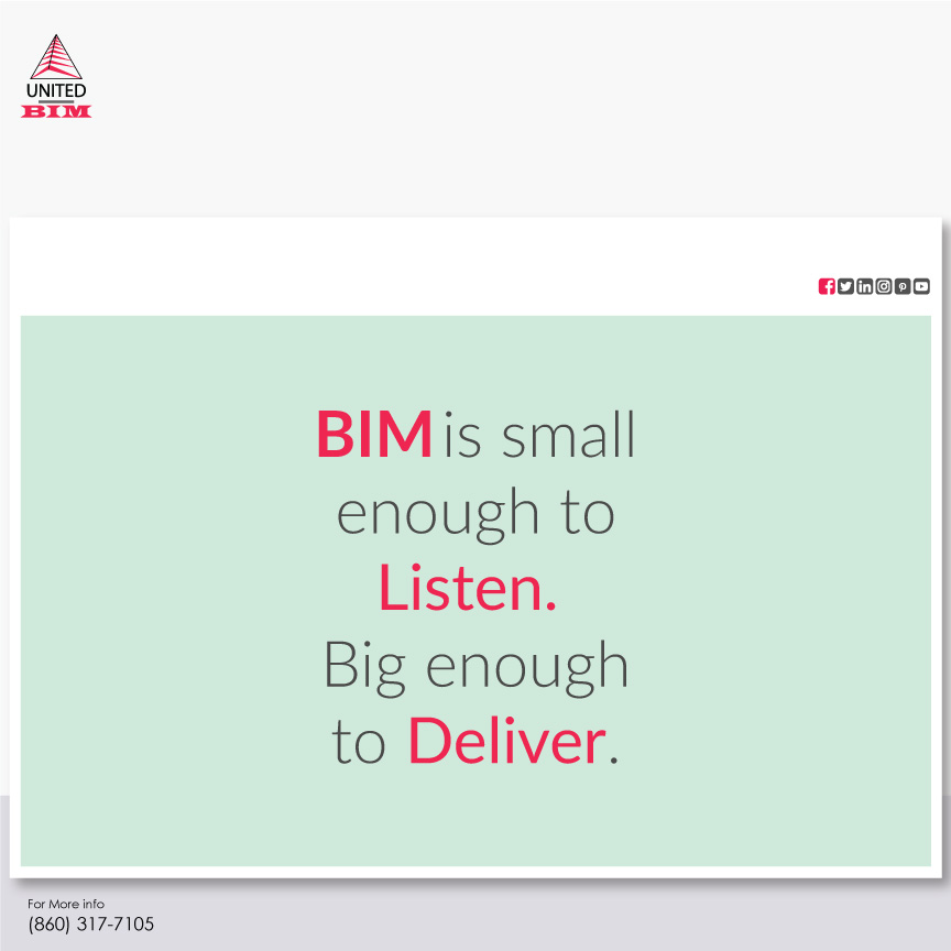 BIM is small enough to listen. Big-enough to deliver_BIM quotes by United-BIM