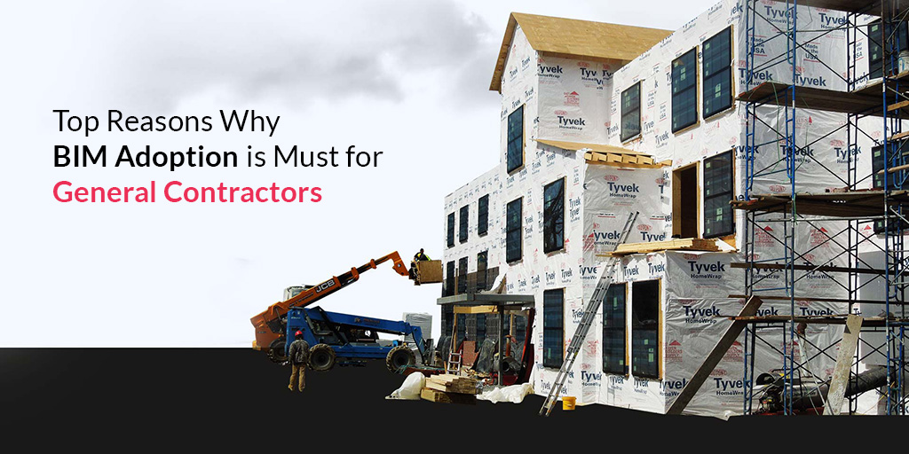 Top-Reasons-Why-BIM-Adoption-is-must-for-General-Contractors_