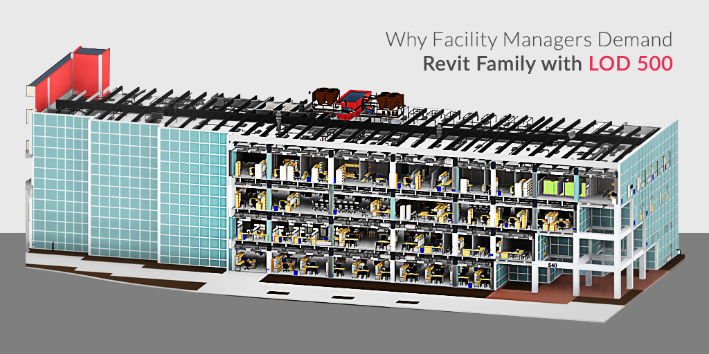Why-Facility-Managers-Demand-Revit-Family-with-LOD-500-Blog-by-United-BIM